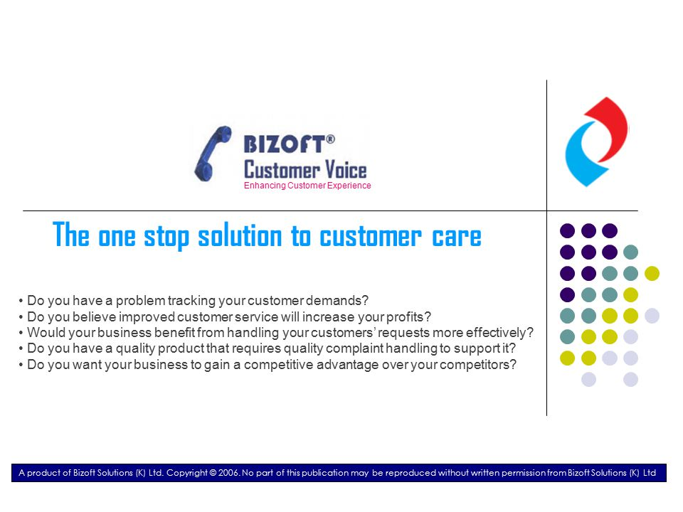 Enhancing Customer Experience Company Profile Corporate Overview Bizoft Solutions Ltd was founded in 2005 to provide Information technology solutions for Small and medium institutions.