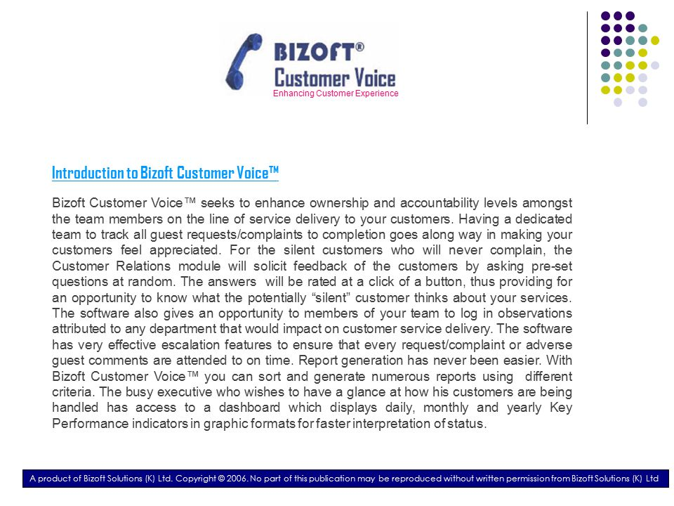 Enhancing Customer Experience Dashboard A product of Bizoft Solutions (K) Ltd.