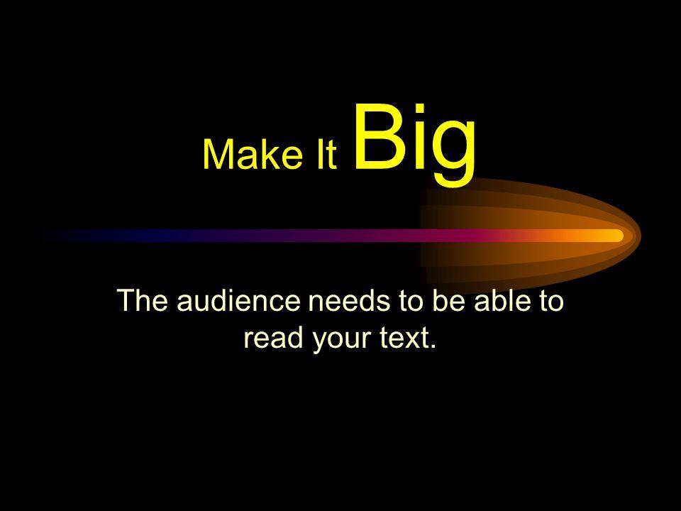 Effective Presentations THE VISUAL COMPONENT Simple Consistent Design Clear Big Font Progressive Content Summary