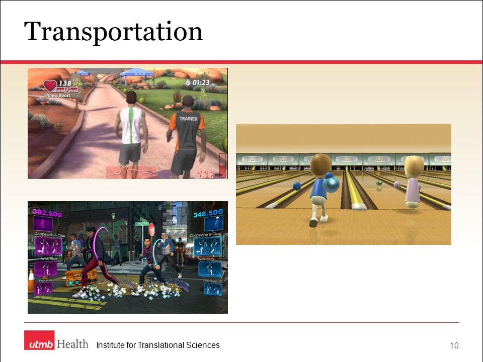 10 Institute for Translational Sciences Transportation
