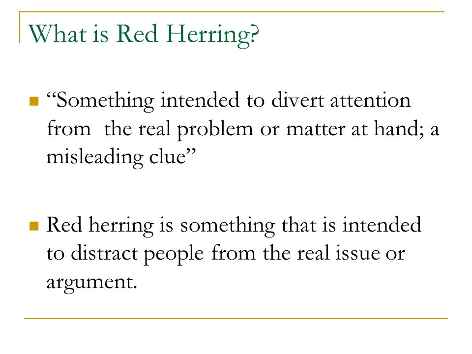 What is Red Herring.