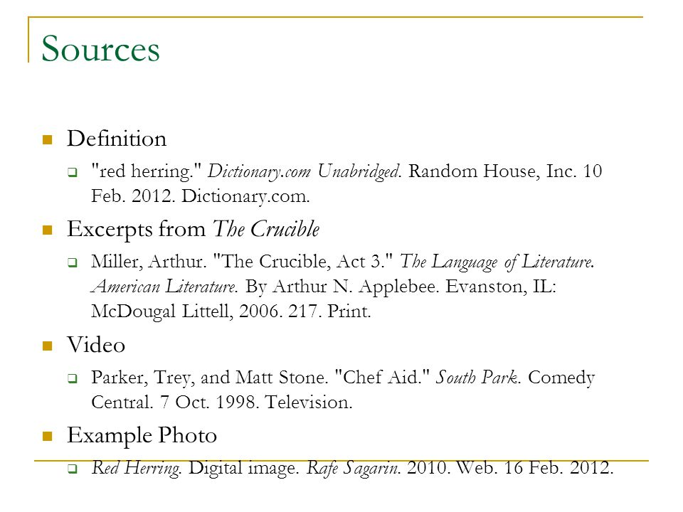 Sources Definition  red herring. Dictionary.com Unabridged.