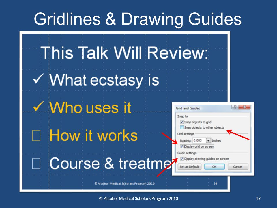 © Alcohol Medical Scholars Program 201017 Gridlines & Drawing Guides