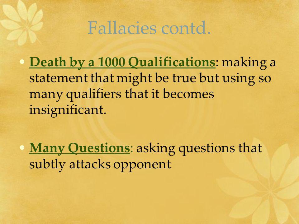 Fallacies contd.