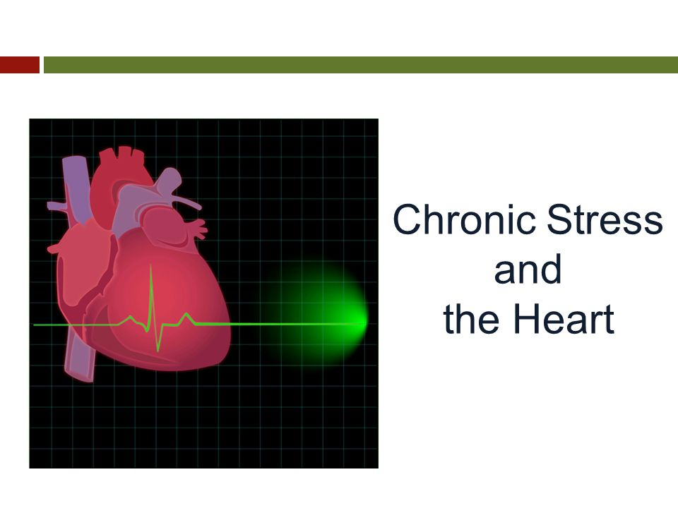 Chronic Stress and the Heart
