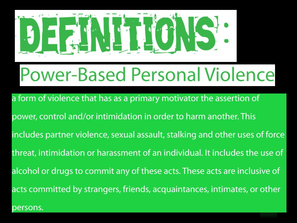 Any sexual contact that lacks consent and/or capacity to give consent.