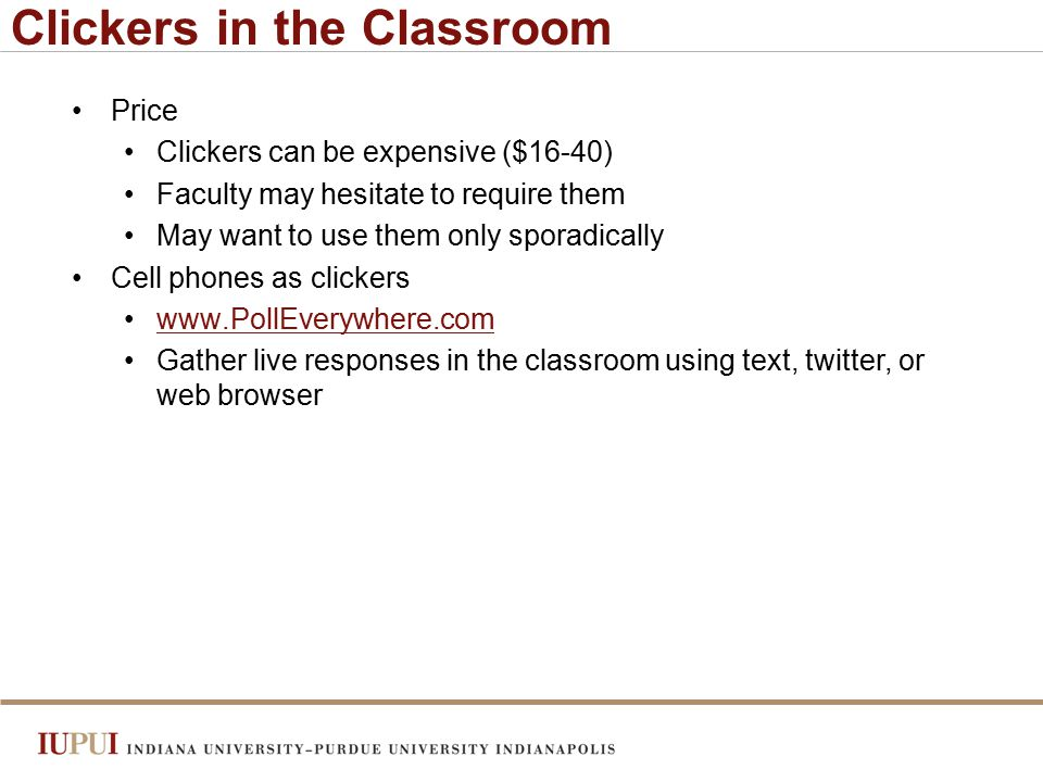 Summary and Conclusions Using cell phones as clickers is one way to incorporate technology as a useful tool.