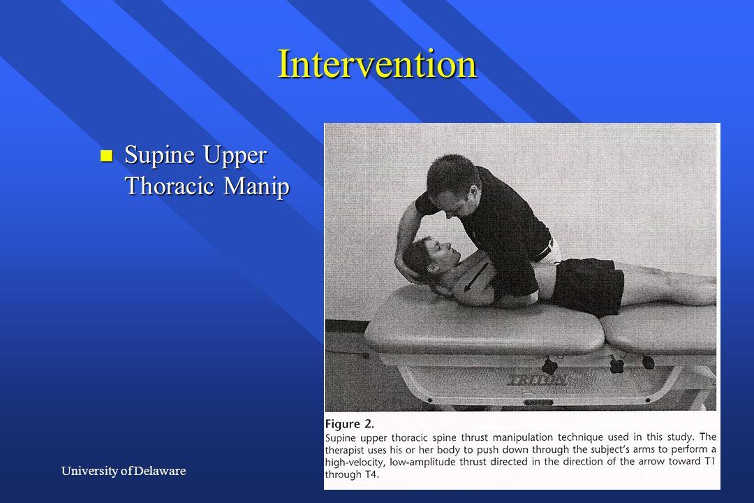 University of Delaware Intervention n Supine Upper Thoracic Manip