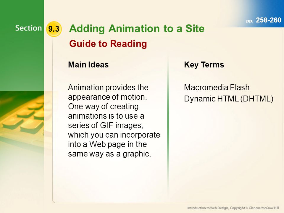 9.3 Adding Animation to a Site Guide to Reading Main Ideas Animation provides the appearance of motion.