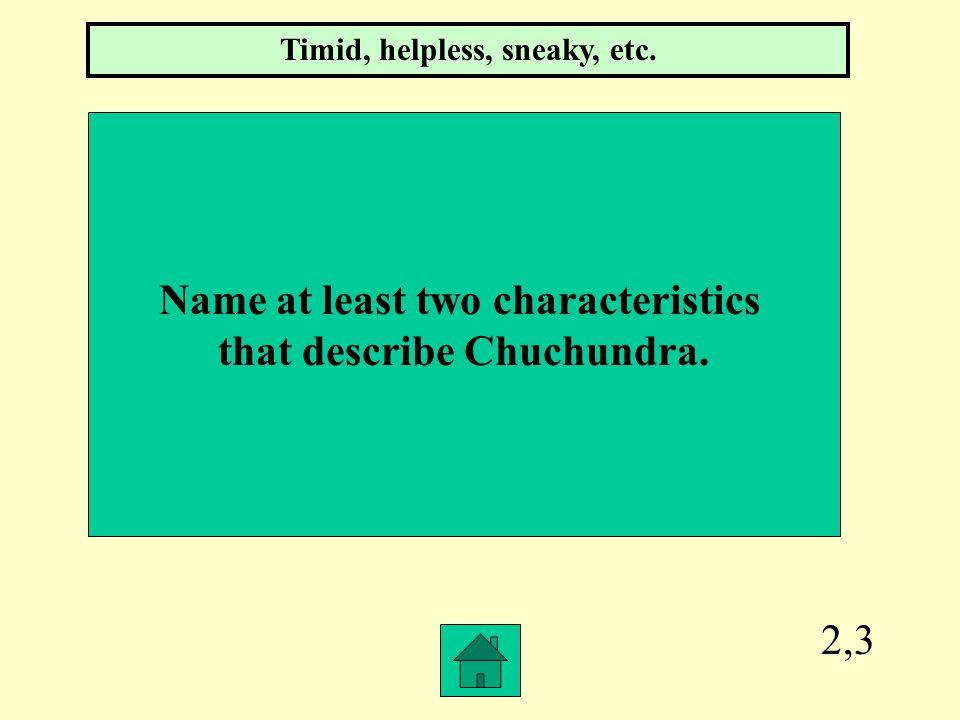 2,2 Who is the first snake that Rikki-Tikki-Tavi kills? Karait