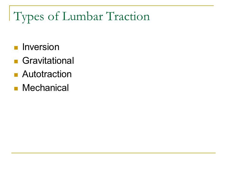 Types of Lumbar Traction Inversion Gravitational Autotraction Mechanical
