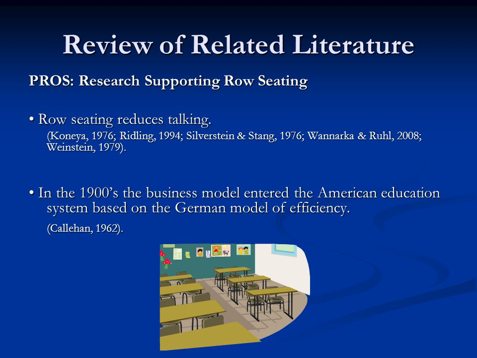 Review of Related Literature PROS: Problems With Cluster Seating Increased proximity increases likelihood of off-task conversations.