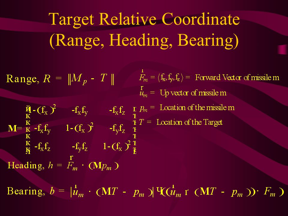 Target Relative Coordinate (Range, Heading, Bearing)