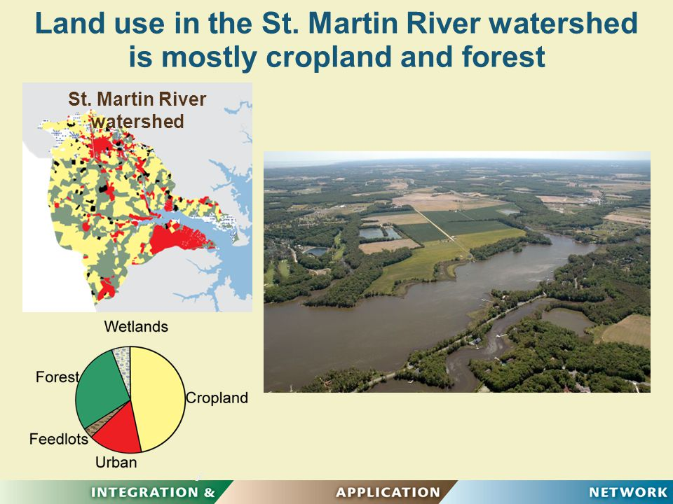 Land use in the St. Martin River watershed is mostly cropland and forest St. Martin River watershed