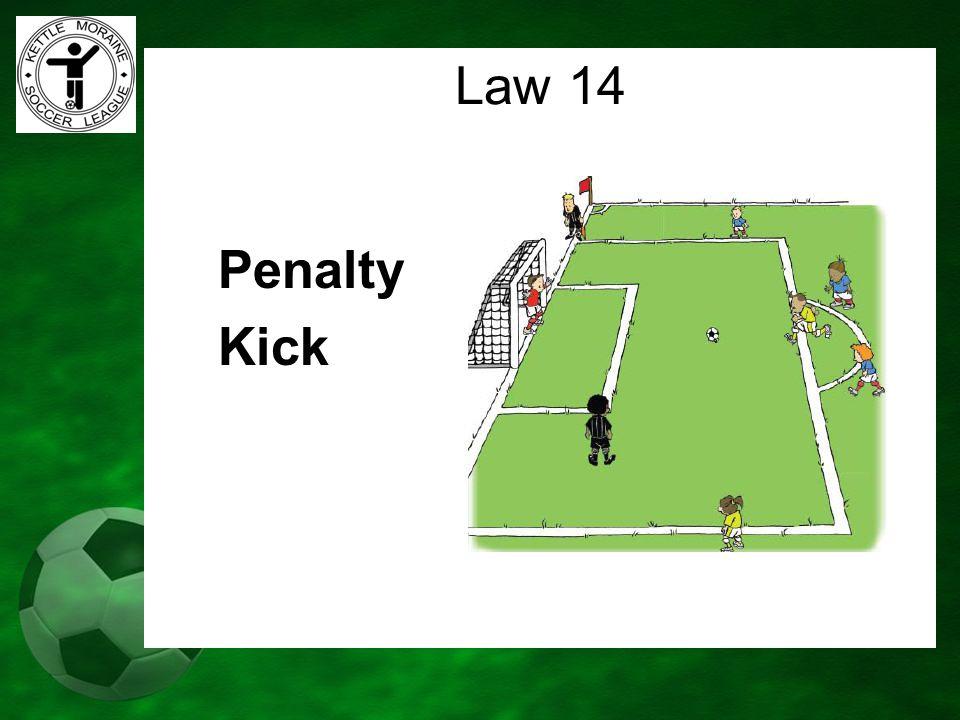 Penalty Kick Law 14