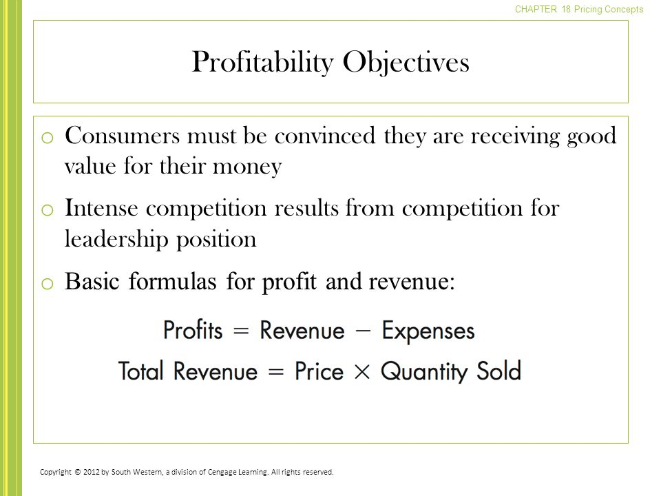 CHAPTER 18 Pricing Concepts o Consumers must be convinced they are receiving good value for their money o Intense competition results from competition