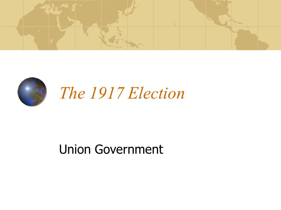 The 1917 Election Union Government