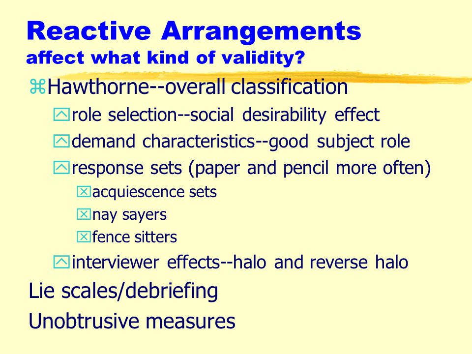 Reactive Arrangements affect what kind of validity.