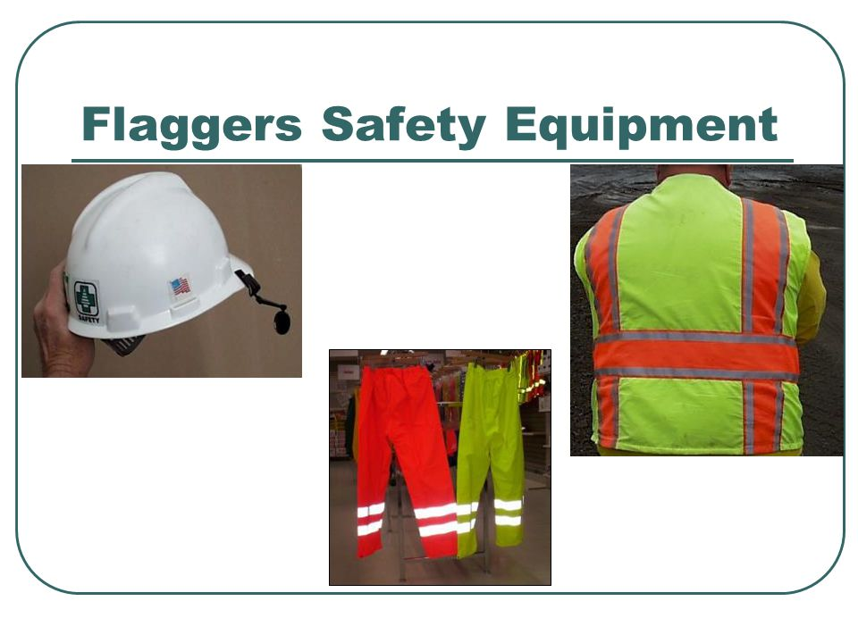 Flaggers Safety Equipment