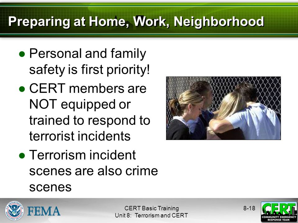 Preparing at Home, Work, Neighborhood ●Personal and family safety is first priority.