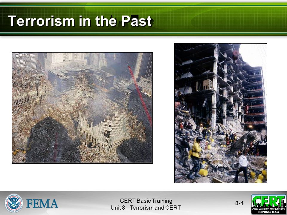 8-4 Terrorism in the Past CERT Basic Training Unit 8: Terrorism and CERT
