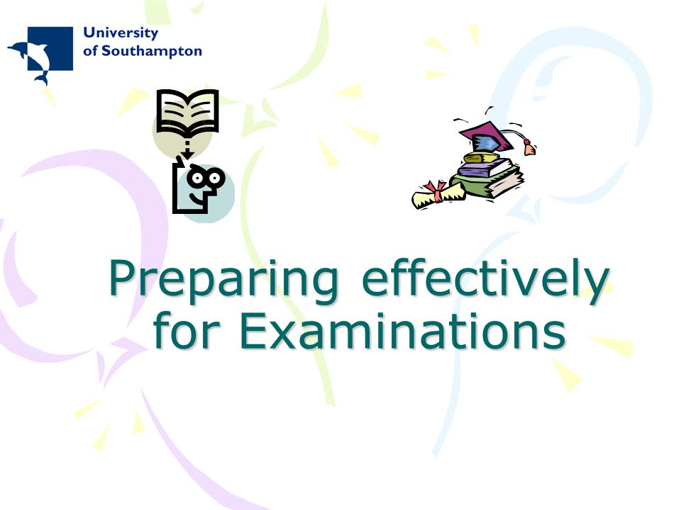 Preparing effectively for Examinations