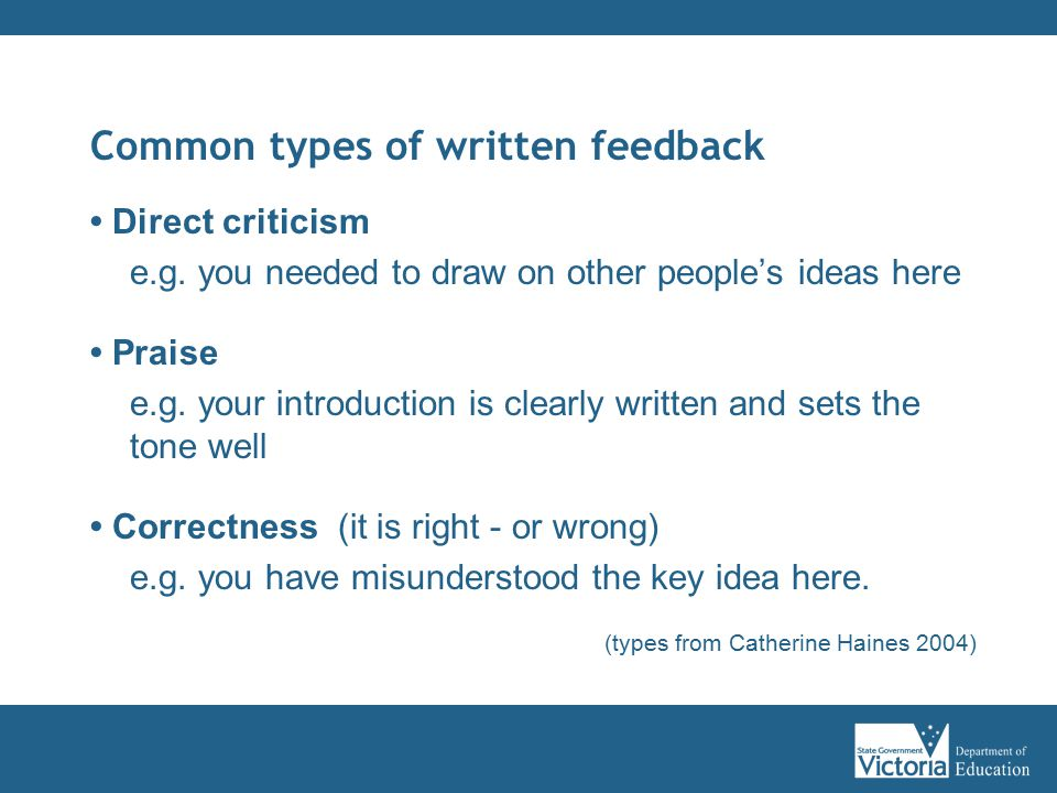Common types of written feedback Direct criticism e.g.