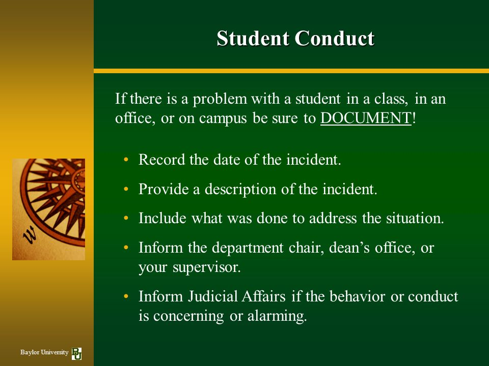 If there is a problem with a student in a class, in an office, or on campus be sure to DOCUMENT.