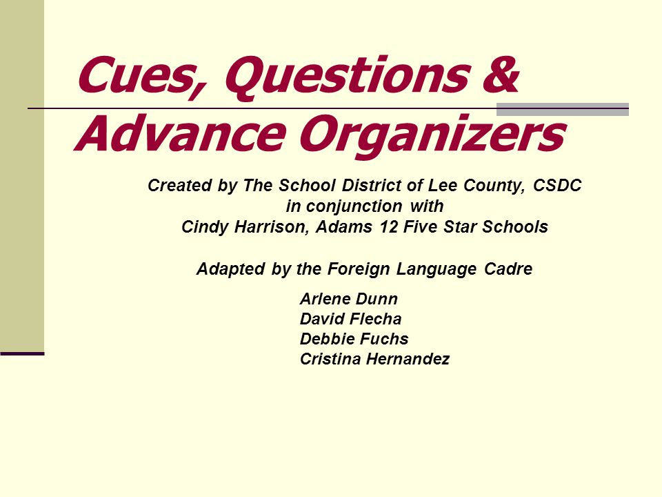 Created by The School District of Lee County, CSDC in conjunction with Cindy Harrison, Adams 12 Five Star Schools Adapted by the Foreign Language Cadr