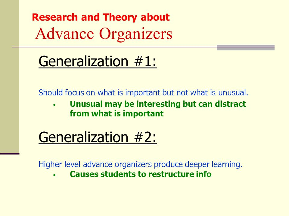 Generalization #1: Should focus on what is important but not what is unusual. Unusual may be interesting but can distract from what is important Gener