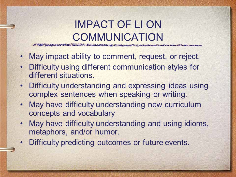 IMPACT OF LI ON COMMUNICATION May impact ability to comment, request, or reject.