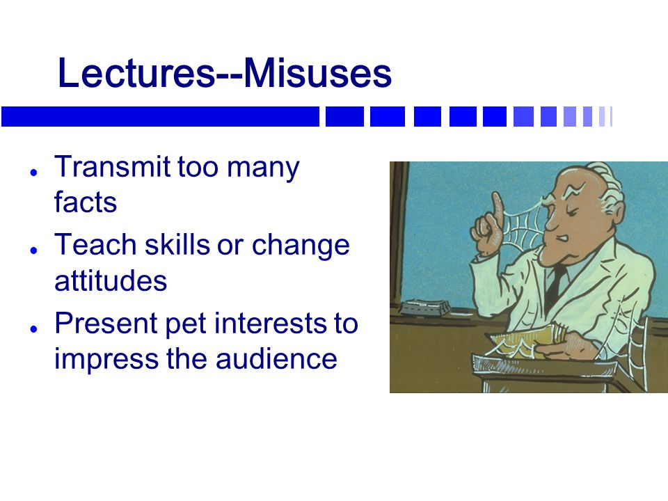 Prepare for Your Presentation Plan your session to address the audience's needs (Bransford, et al, 2000) l Expert –vs– novice levels l Learning styles and preferences l Background l Degree of fatigue (Chap 3,
