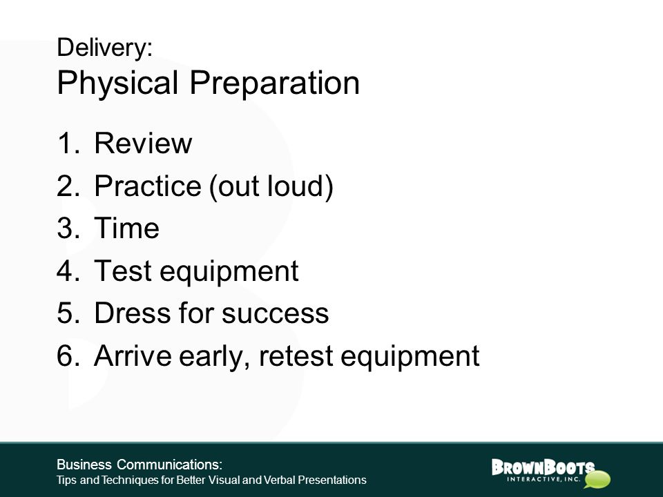 DELIVERY Business Communications: Tips and Techniques for Better Visual and Verbal Presentations