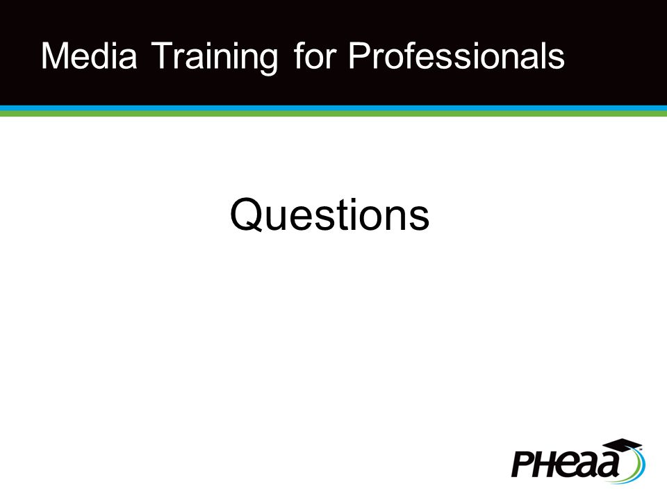 Media Training for Professionals Questions