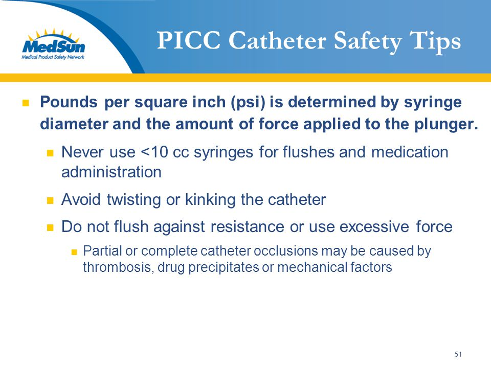51 PICC Catheter Safety Tips Pounds per square inch (psi) is determined by syringe diameter and the amount of force applied to the plunger.