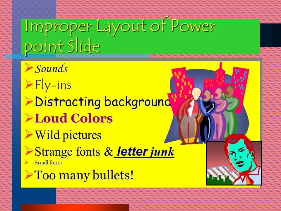 Proper Use of Visual Aids FLIP CHARTS AUDIO-VISUAL OVERHEAD/ SLIDES Presentation: Visual Aids