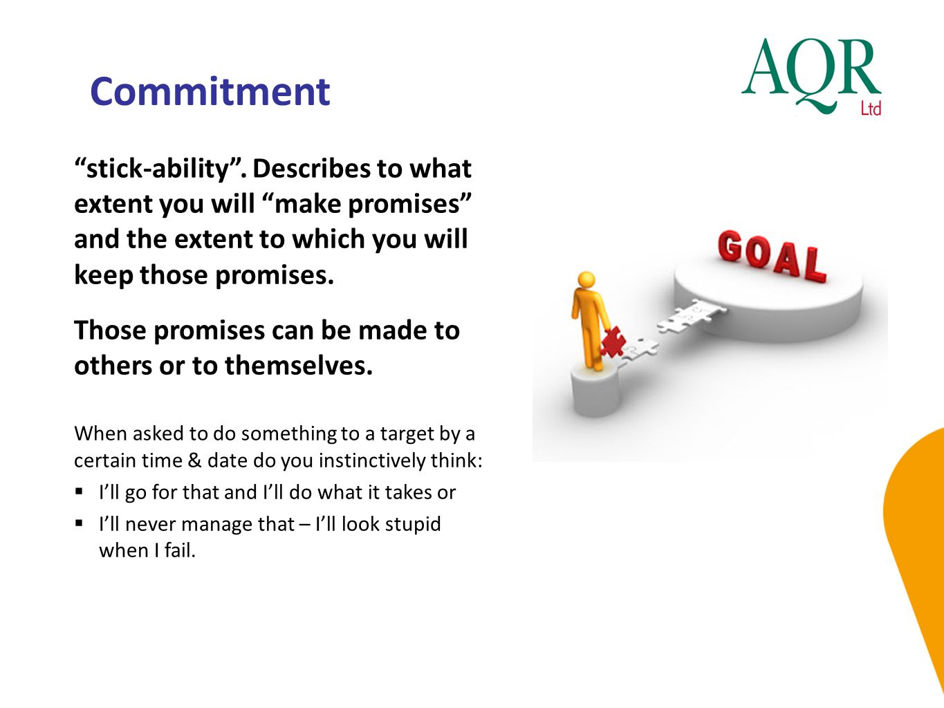 Commitment stick-ability .