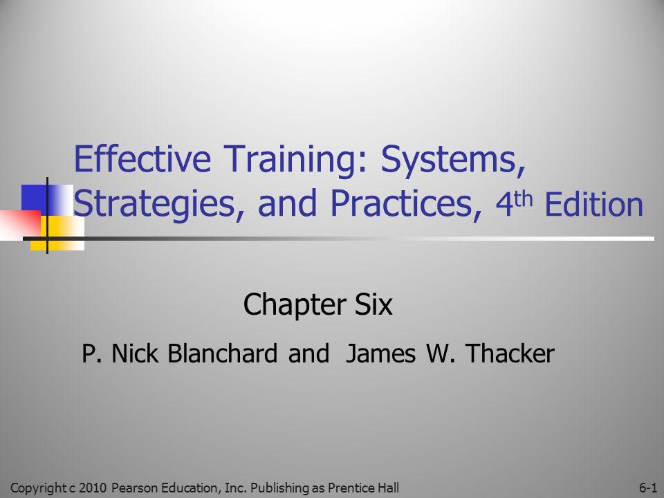 Traditional Training Methods Copyright c 2010 Pearson Education, Inc.