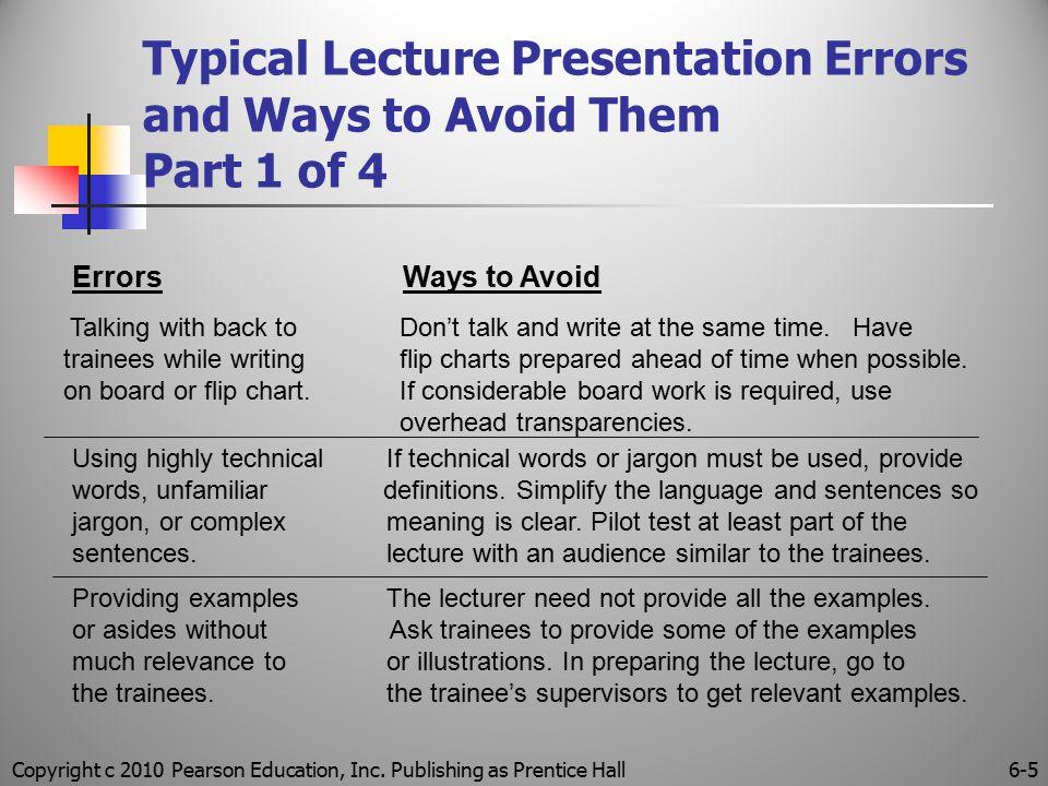 Copyright c 2010 Pearson Education, Inc.