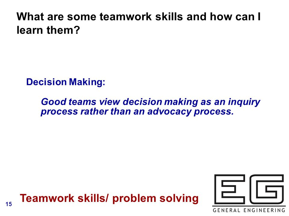 15 What are some teamwork skills and how can I learn them.