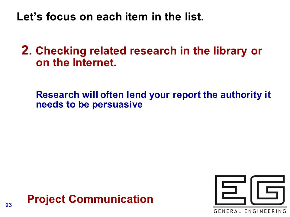 23 Let's focus on each item in the list. Logo Project Communication 2.