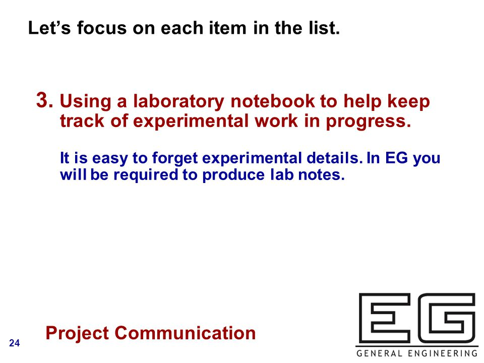 24 Let's focus on each item in the list. Logo Project Communication 3.