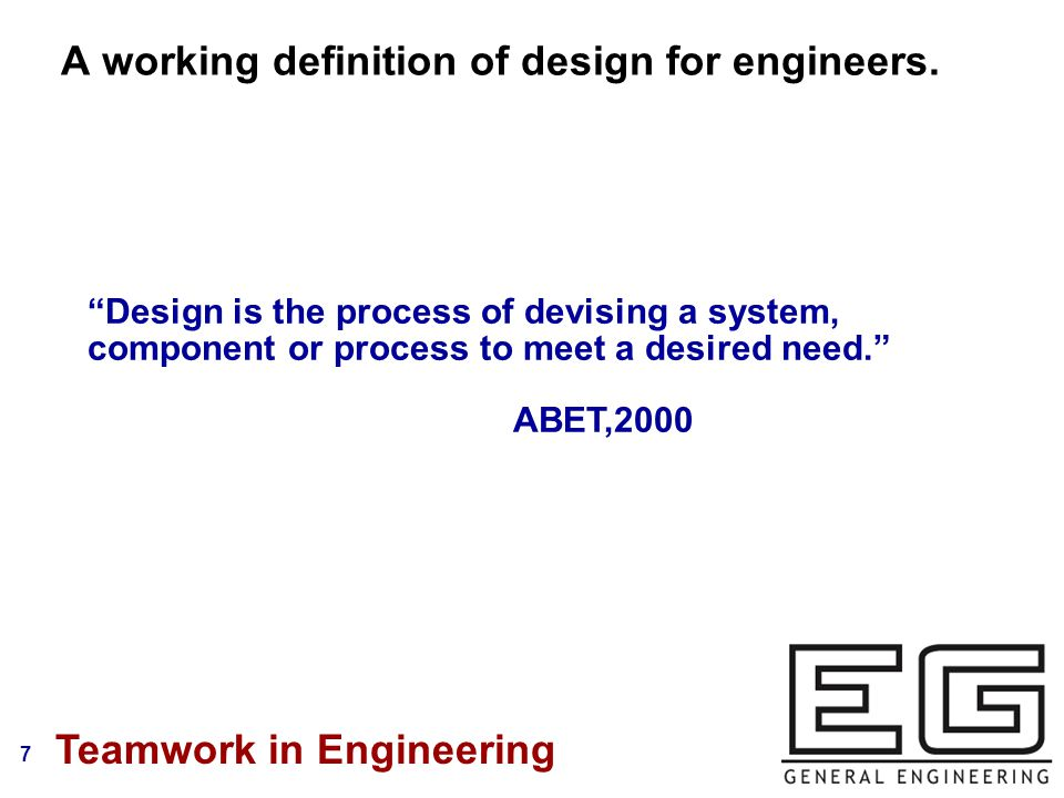 7 A working definition of design for engineers.