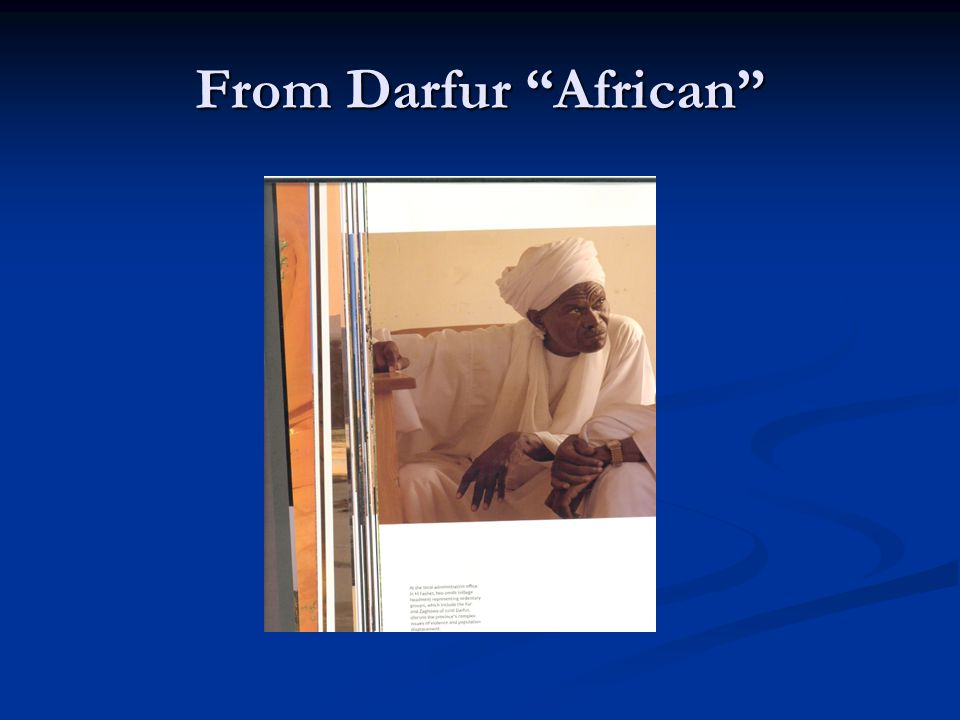 From Darfur African
