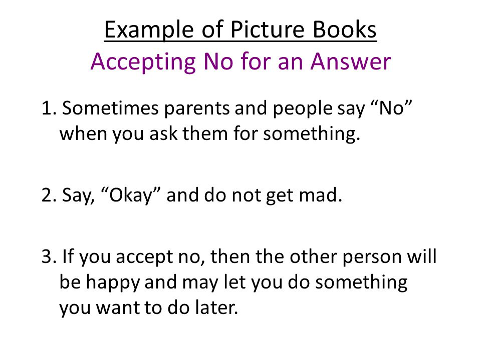 Example of Picture Books Accepting No for an Answer 1.