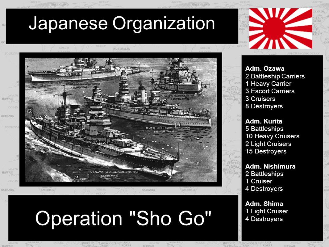 Japanese Organization Operation Sho Go Adm.