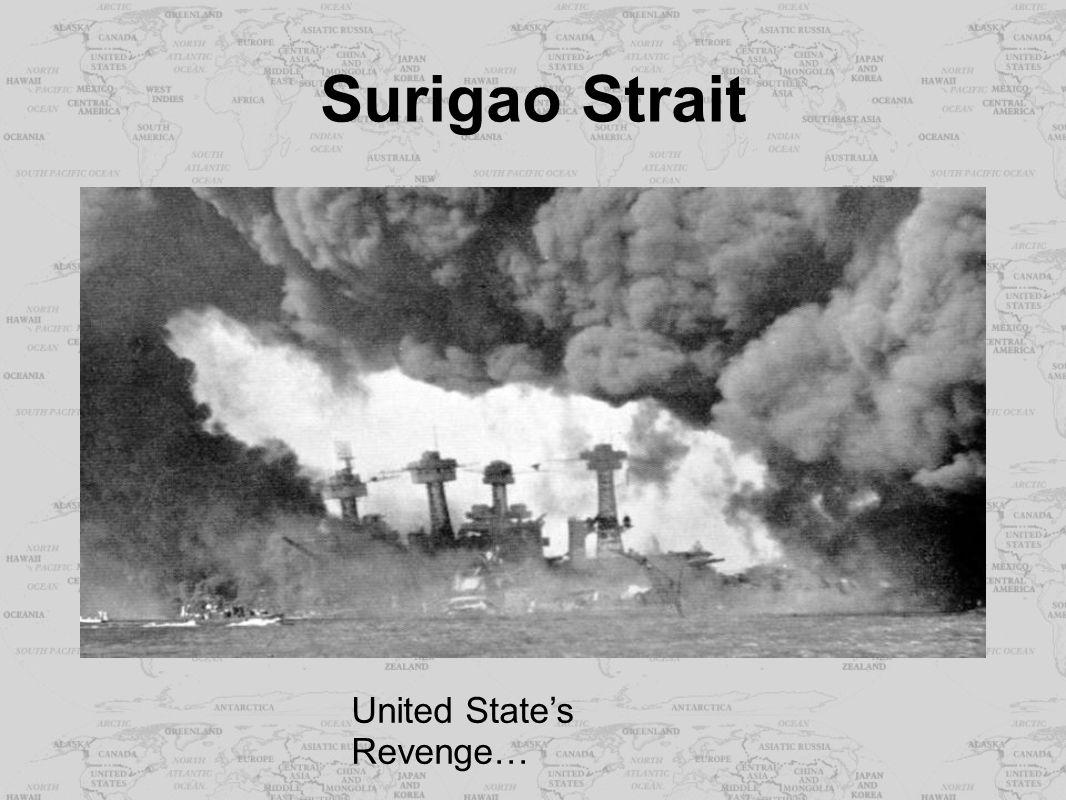 Surigao Strait United State's Revenge…