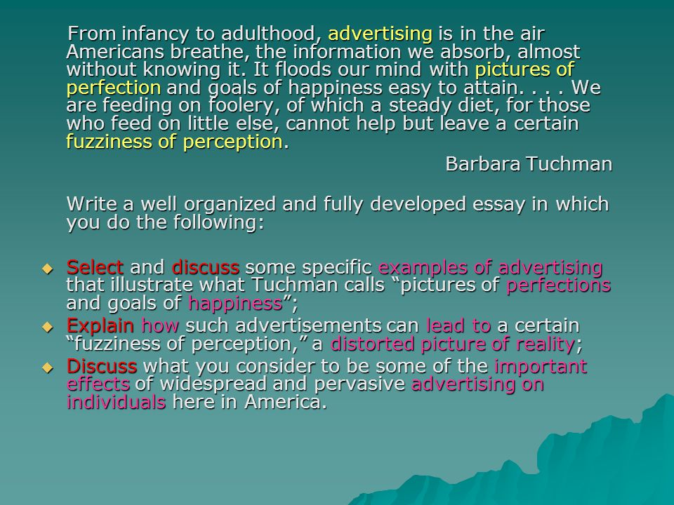 From infancy to adulthood, advertising is in the air Americans breathe, the information we absorb, almost without knowing it.