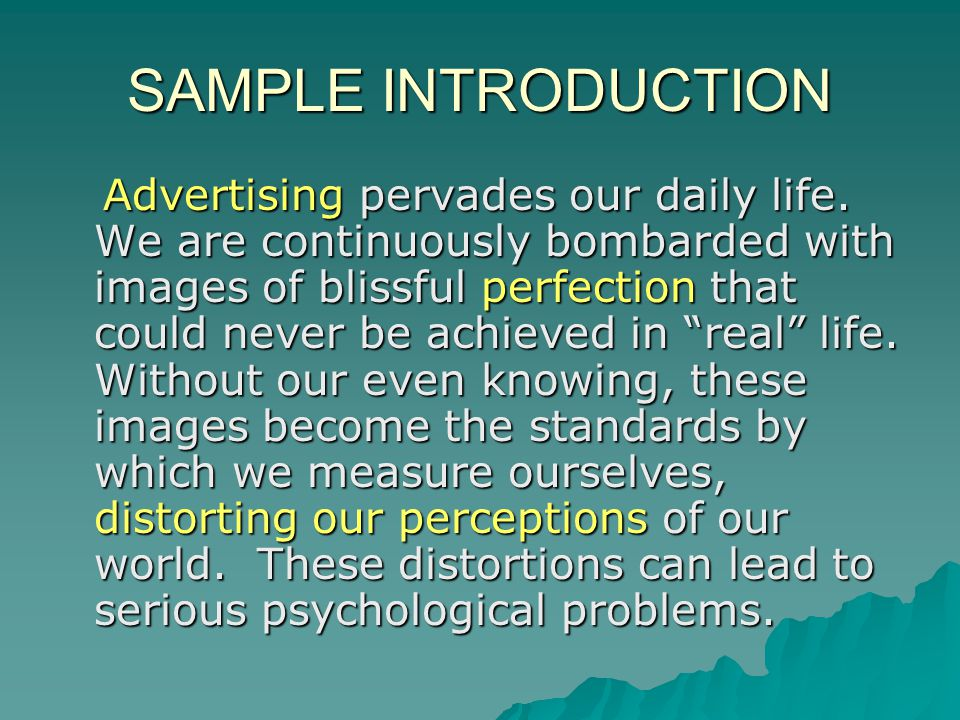 SAMPLE INTRODUCTION Advertising pervades our daily life.