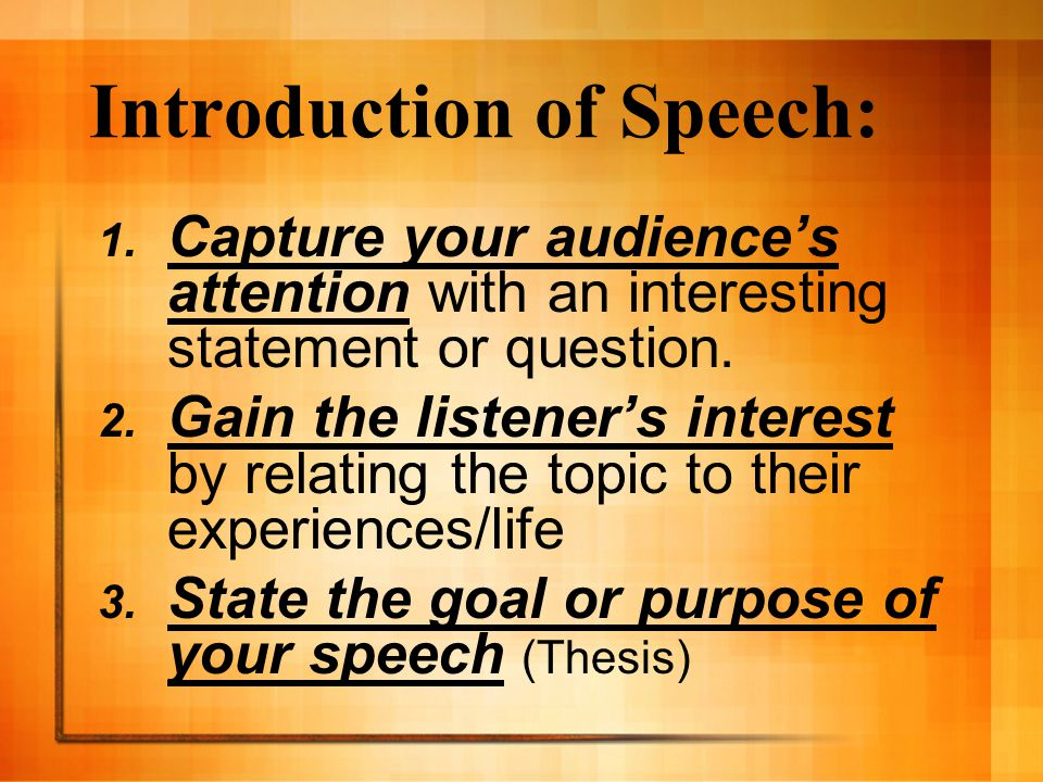 Introduction of Speech: 1.